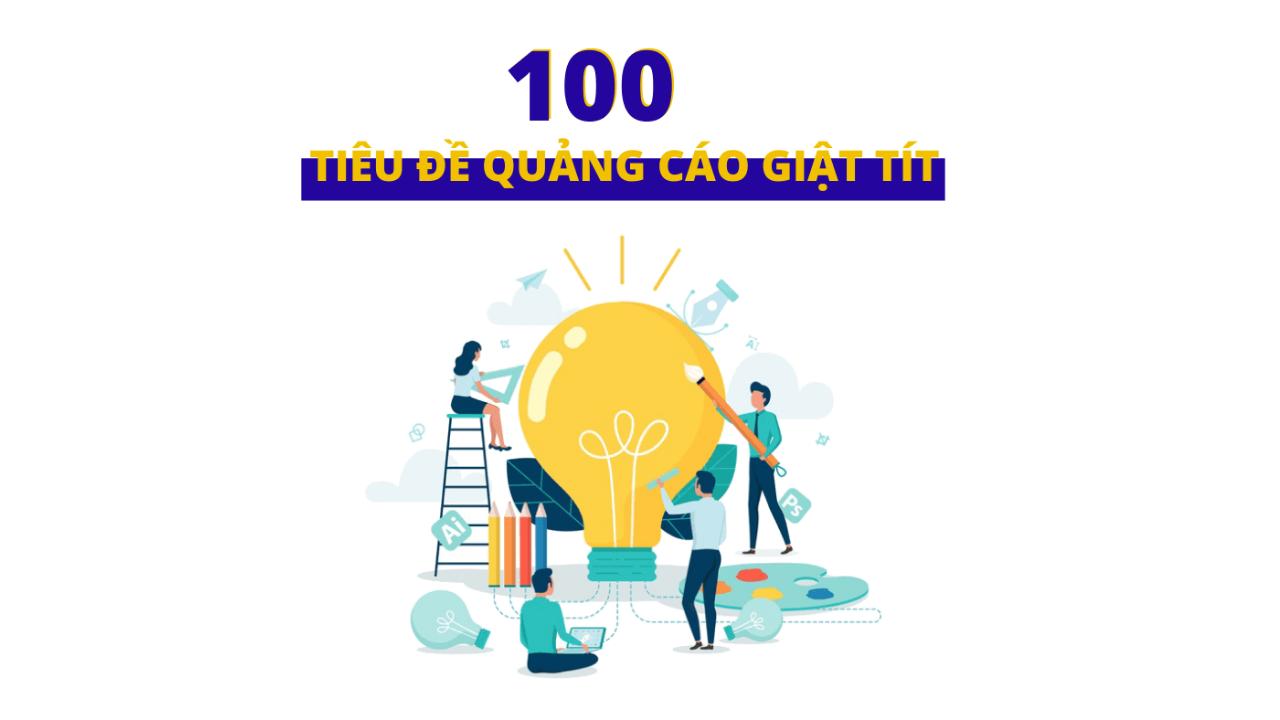100 tiêu đề quảng cáo